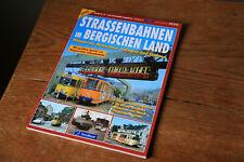 Straßenbahnen im Bergischen Land, GeraMond, 114 Seiten, tolle historische Fotos