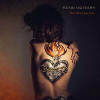 WENDY MATTHEWS - THE WELCOME FIRE CD *NEW*