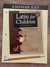 LATIN FOR CHILDREN PRIMER A ANSWER KEY - new revised ed - by Christopher Perrin