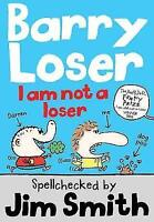 I am Not a Loser (The Barry Loser Series), Smith, Jim, Very Good Book