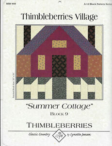 "Thimbleberries Village Block 9 Summer Cottage Lynette Jensen  Block 24"" x 20"""