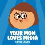 YourMomLovesMedia