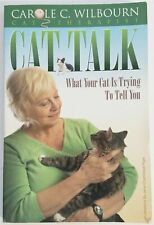 Cat Talk / What Your Cat Is Trying To Tell You by Carole C. Wilbourn