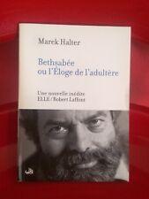 MAREK HALTER /Bethsabee ou l'Eloge de l'adultère Livre En bon état