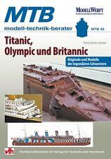 Titanic, Olympic und Britannic