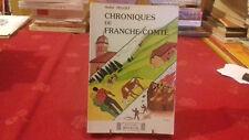 CHRONIQUES DE FRANCHE COMTE.JURA-FRANCHE-COMTE.A.PEUGET.1984 (171ray1)