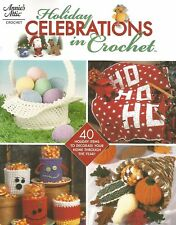 Holiday Celebrations in Crochet Instruction Patterns Book Annie's Attic NEW