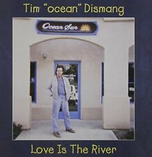 TIM - LOVE IS THE RIVER NEW CD