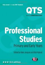 Professional Studies: Primary and Early Years (Achieving QTS Series),Kate Jacqu
