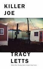 Killer Joe by Tracy Letts (2014, Paperback)