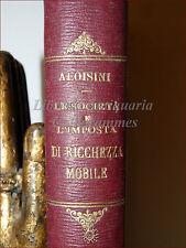 Tito Aloisini, Le SOCIETA' PER AZIONI E IMPOSTA di RICCHEZZA MOBILE 1912 Jovene
