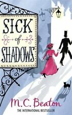 Sick of Shadows (Edwardian Murder Mystery Series, Book 3)-M.C. Beaton
