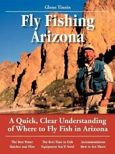Fly Fishing Arizona : A Quick, Clear Understanding of Where to Fly Fish in...