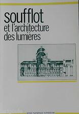 SOUFFLOT et L'ARCHITECTURE DES LUMIERES