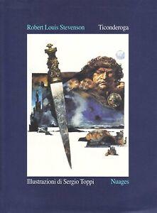 Ticonderoga - Robert Louis Stevenson - Ilustraciones de Sergio Toppi