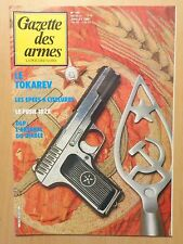 Gazette des armes n° 143 / LE TOKAREV / EPEES A CISELURES / FUSIL 1822 / OLP