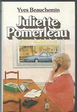Juliette Pomerleau.Yves BEAUCHEMIN.France loisirs B002