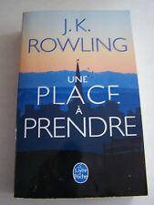 ROMANS . UNE PLACE A PRENDRE PAR JK . ROWLING . 790 PAGES .TRES BON ETAT .