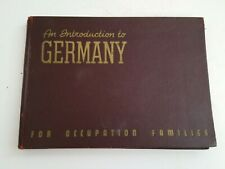 1947 An Introduction to Germany For Occupation Families Hardbound