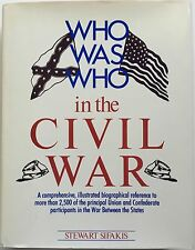 Who Was Who in the Civil War by Stewart Sifakis (1988, Hardcover)