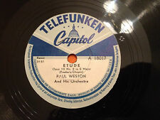 """PAUL WESTON & HIS ORCHESTRA """"Etude Op 10 Nr 3""""/""""My Moonlight Madonna"""" 78rpm NM+"""