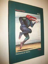 FRANCOIS VILLON:BALLATGE.ILLUSTRAZIONI DI MOEBIUS.NUAGES 1995 1aE COME NUOVO!!