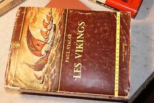 LES VIKINGS de PAUL VIALAR - AMIOT-DUMONT - Année 1952