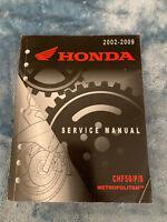 2002 2007 2008 2009 Honda CHF50 P S Metropolitan Scooter Service Repair Manual