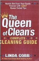 The Queen of Clean's Complete Cleaing Guide: Banish Dirt from Your Castle Foreve