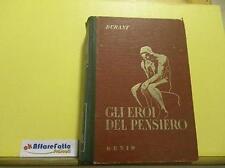 ART L2103 LIBRO GLI EROI DEL PENSIERO - DURANT - 3 A RISTAMPA - 1944