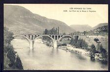 Carte Postale Ancienne Gorges du Tarn PEYRELEAU (Aveyron) Le PONT de la MUSE