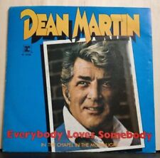 DEAN MARTIN -EVERYBODY LOVES SOMEBODY-IN THE CHAPEL IN THE MOOLIGHT - NUOVO 1981