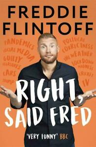 Right, Said Fred Freddie Flintoff Hardcover 9781788701983