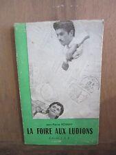 Jean Pierre Rosnay: La foire aux ludions/Editions des Jeunes Auteurs Réunis,1952