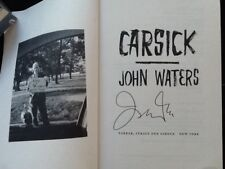 "John Waters SIGNED Book ""Carsick""  Vacation Director  Divine Pink Flamingos  SC"
