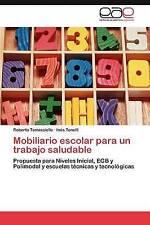 Mobiliario escolar para un trabajo saludable: Propuesta para Niveles Inicial, EG