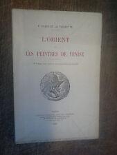 L'orient et les peintres de Venise - F. Gilles de la Tourette