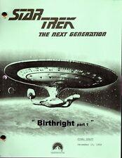 Star Trek Script - TNG - Birthright part 1