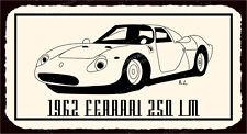 (VMA-L-6454) Ferrari 250 LM Vintage Metal Art Automotive Retro Tin Sign