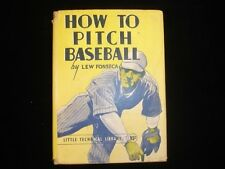 1942 How to Pitch Baseball by Lew Fonseca w/ Original Dust Jacket VG/EX