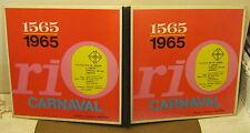 1565 - 1965 RIO CARNAVAL Brazilian IMPORT Phonograph Record Album LP RARE!!