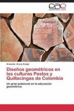 Disenos Geometricos En Las Culturas Pastos y Quillacingas de Colombia (Paperback