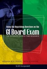 Acing the Hepatology Questions on the GI Board Exam : The Ultimate...