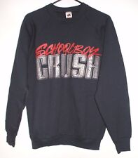 Schoolboy Crush Sweatshirt Size L Just Crush It! Heavy Metal Hard Rock Glam Band