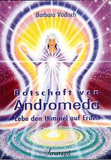 BOTSCHAFT VON ANDROMEDA - Barbara Vödisch - BUCH
