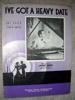 1936 I'VE GOT A HEAVY DATE Vintage Sheet Music JOHNNY GREEN by Green, Kahn
