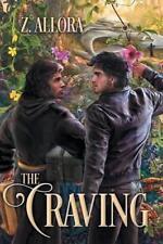THE CRAVING by Z. Allora EROTIC GAY FUTURISTIC SCI-FI ROMANCE  2/17   *NEW*