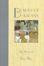 Blades of Grass: The Stories of Lao She (Fiction from Modern China)-ExLibrary