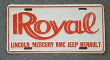Vintage ROYAL LINCOLN AMC JEEP RENAULT Dealership Metal Dealer License Plate