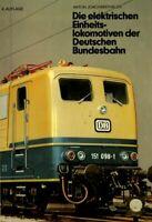 Die elektrischen Einheitslokomotiven der Deutschen Bundesbahn, 4. Aufl. 1976